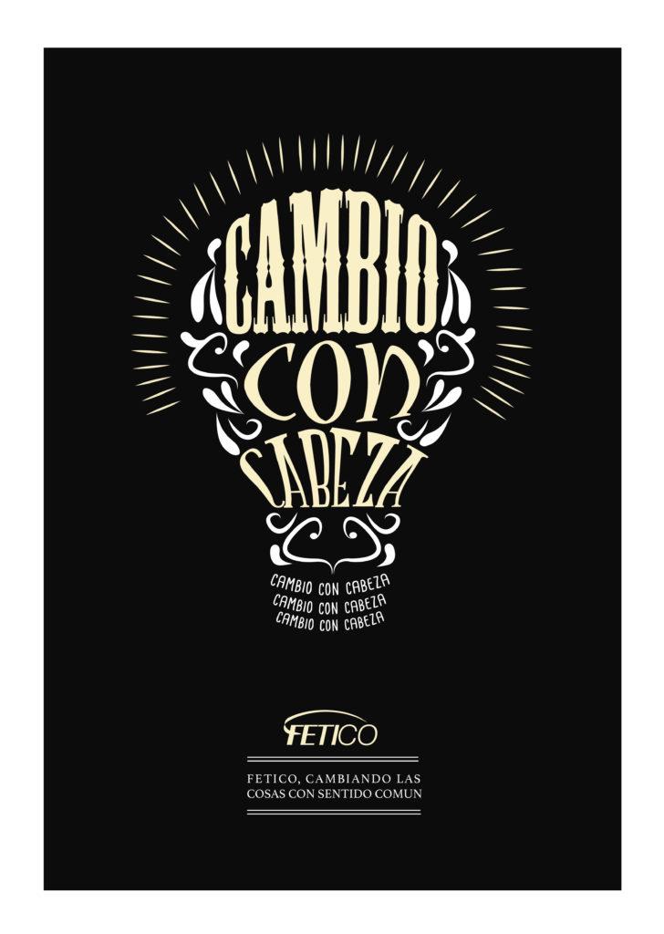 Camilo_fernandez_CAMPAÑA_cambio_con_cabeza_Fetico_cartel